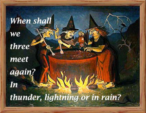 "In thunder, lightning or in rain?"" (Macbeth act 1, sc.1)"