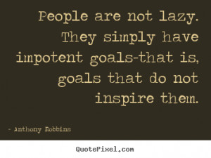 Quotes About Lazy People