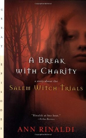 "Start by marking ""A Break with Charity: A Story about the Salem ..."