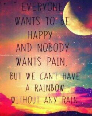 most popular tags for this image include quotes rainbow pain happy