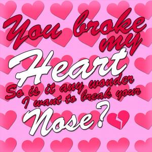 Broke My Heart by StrawberryR