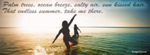 Summer - Palm Trees, Ocean Breeze, Salty air, sun kissed hair