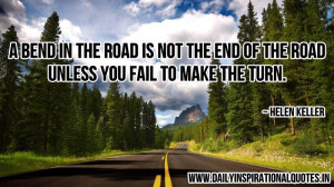 ... road Is Not the End of the road.Unless You Fail ~ Inspirational Quote