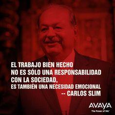 ... es también una necesidad emocional. Carlos Slim #Quotes #Frases More