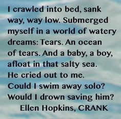 the ellen hopkins quote of the day is from crank more quotes poetry ...