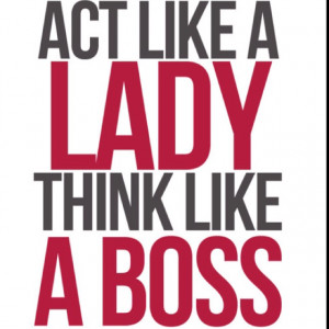 the boss boss! | QUOTES