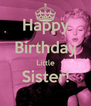 little sister birthday quotes little sister birthday quotes