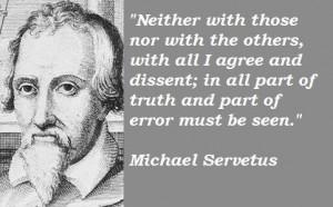 Michael servetus famous quotes 4