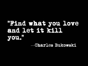 art bukowski charles bukowski consciousness energy healthy human love ...