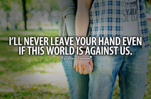 Commitment Quotes - I'll never leave your hand