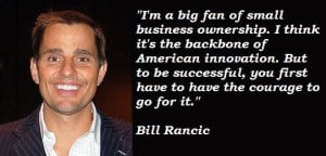 Bill rancic famous quotes 1