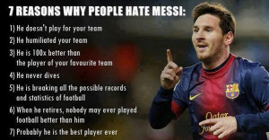 reasons why people hate Messi
