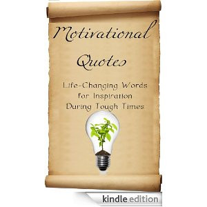 Start reading Motivational Quotes on your Kindle in under a minute ...