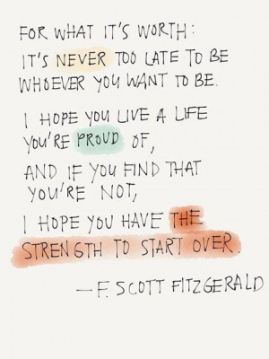 Scott Fitzgerald quote I hope you live a life you're proud of