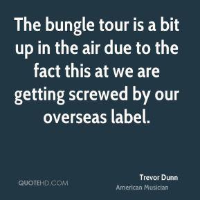 Trevor Dunn Tour