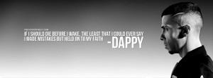 Dappy No Regrets Quote Picture