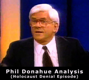 Phil Donahue Holocaust Denial