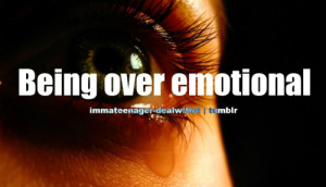BB Code for forums: [url=http://www.quotes99.com/being-over-emotional ...