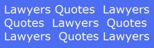 ... lawyer quotes funny inspirational and thank you quotes for lawyers