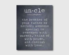 Wall Art An uncle is a person Aunt Quote by SusanNewberryDesigns, $15 ...