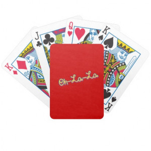 Oh La La - Cute Sayings Words Quotes Bicycle Poker Cards