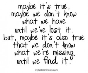 find, life, lost, love, phrases, quote, quotes, text, truth, wisdom ...