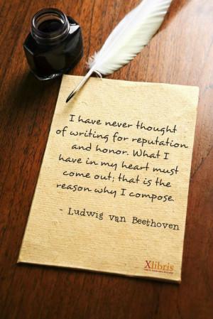 Ludwig van Beethoven #quotes - Xlibris Writing Inspiration