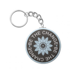 three word quotes be the change keychains $ 3 65