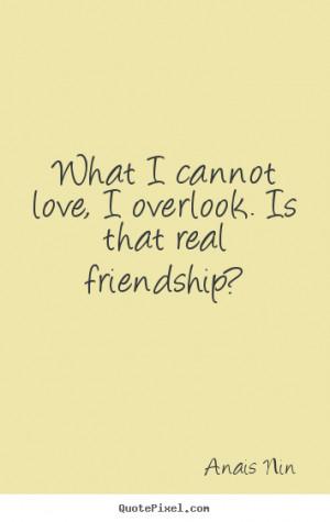 Anais Nin Friendship Quotes