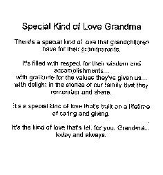 Special kind of love Grandma More