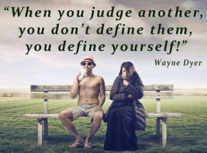 judgement - Google Search Dyer Quotes, Quotes About Judgement, Quotes ...