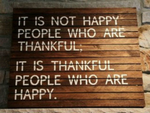 Being thankful is the key.