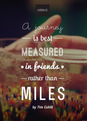 journey is best measured in #friends. #travel #inspire #quote # ...