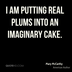 mary-mccarthy-author-i-am-putting-real-plums-into-an-imaginary.jpg