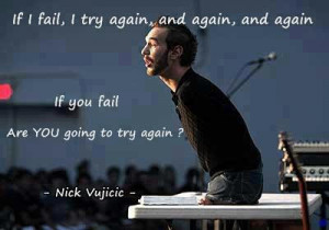 NIck Vujicic Quote