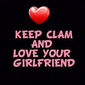 love #girlfriend #keepclam