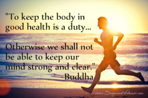 Health-Wellness-Quotes-Keep-The-Body-In-Good-Health-Sagewood-Wellness ...