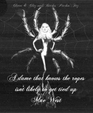 Mae West knew more than we knew