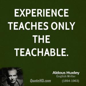 Aldous Huxley Experience Quotes