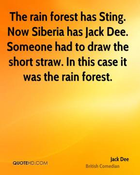 Jack Dee - The rain forest has Sting. Now Siberia has Jack Dee ...