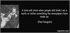 More Paul Gauguin Quotes