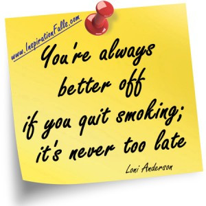 You're Always Better Off If You Quit Smoking It's Never Too Late