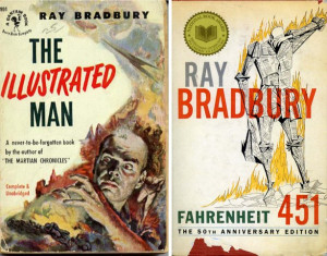 Above: Covers from 2 of Ray Bradbury's books.