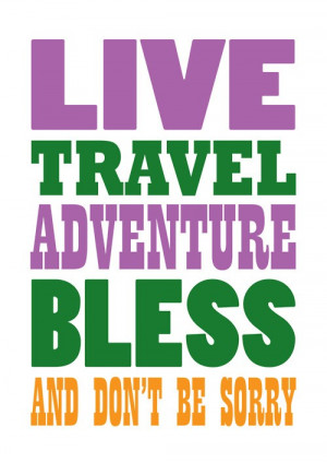 Jack kerouac, quotes, sayings, live, travel, sorry