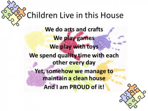 ... of reading the following sayings that fuel the messy house debate