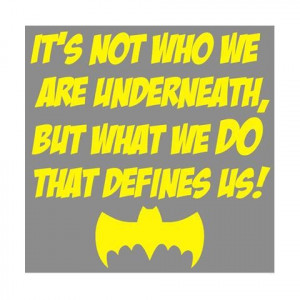 ... What We DO That Defines Us Batman Superhero Quote Wall Sticker Decal