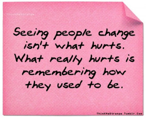 true story #change #people changing #quotes