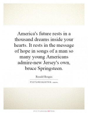 ... young Americans admire-new Jersey's own, bruce Springsteen. Picture