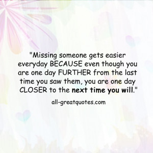 Missing someone gets easier everyday | Missing someone quote