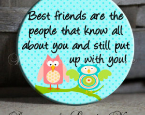Best friends are the people that kn ow all about you OWLS Quote Sassy ...